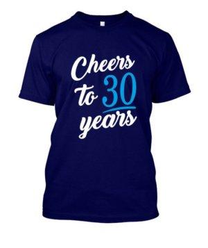 Cheers to 30 years, Men's Round T-shirt