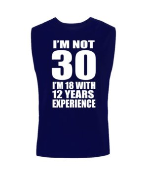 I AM NOT 30, Men's Sleeveless T-shirt