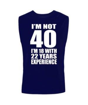 I AM NOT 40, Men's Sleeveless T-shirt