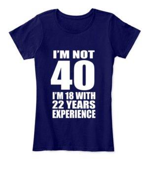 I AM NOT 40