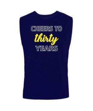 Cheers to 30 years tshirt, Men's Sleeveless T-shirt