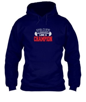 Train Like a Champion, Men's Hoodies