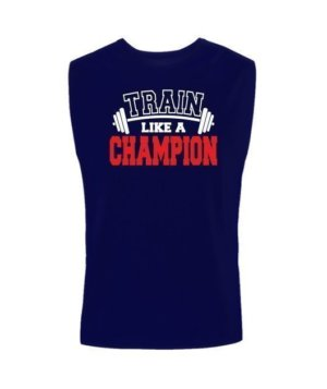 Train Like a Champion , Men's Sleeveless T-shirt