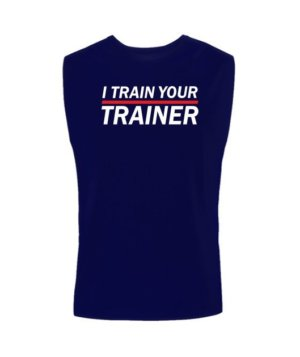 I Train Your Trainer, Men's Sleeveless T-shirt
