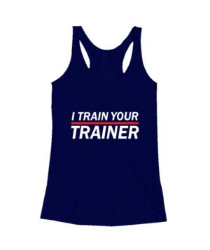 I Train Your Trainer, Women's Tank Top