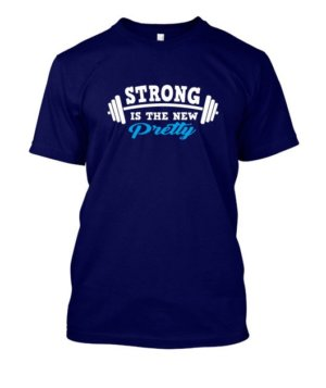 Strong is the new pretty, Men's Round T-shirt