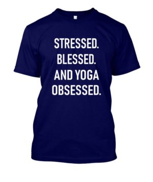 Stressed blessed and yoga obsessed, Men's Round T-shirt