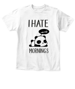 I hate mornings-Panda Tshirt, Kid's Unisex Round Neck T-shirt