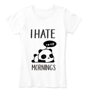 I hate mornings-Panda Tshirt, Women's Round Neck T-shirt