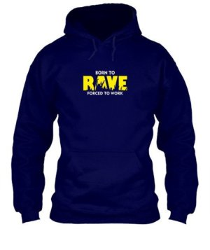 BORN TO RAVE, Men's Hoodies
