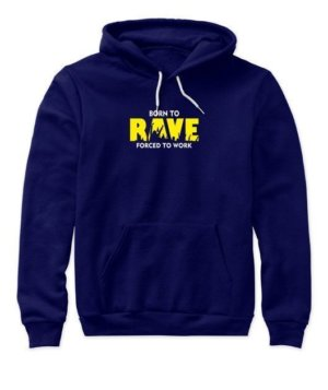 BORN TO RAVE, Women's Hoodies