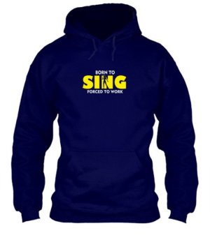BORN TO SING , Men's Hoodies