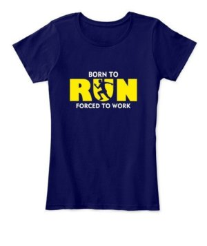 BORN TO RUN, Women's Round Neck T-shirt