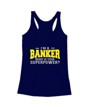 I am a Banker, Women's Tank Top