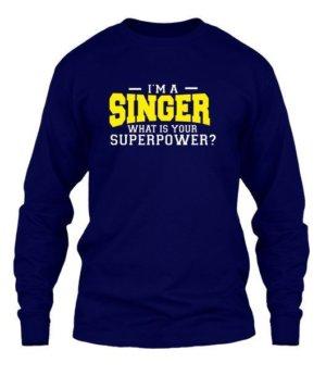 I am a Singer, Men's Long Sleeves T-shirt