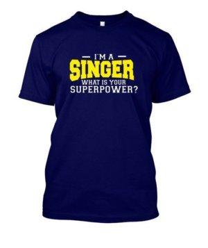 I am a Singer, Men's Round T-shirt