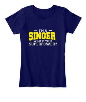 I am a Singer, Women's Round Neck T-shirt