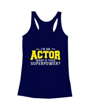 I am an Actor , Women's Tank Top