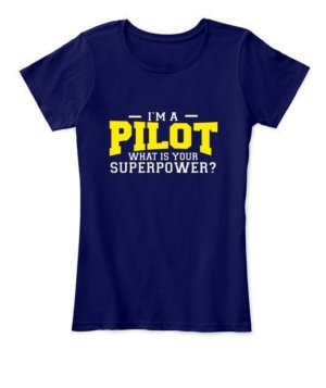 I am a Pilot, Women's Round Neck T-shirt