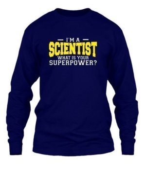 I am a Scientist, Men's Long Sleeves T-shirt