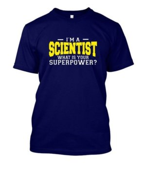 I am a Scientist, Men's Round T-shirt