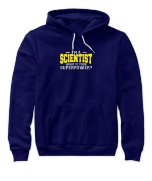 I am a Scientist, Women's Hoodies
