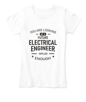Future Electrical Engineer, Women's Round Neck T-shirt