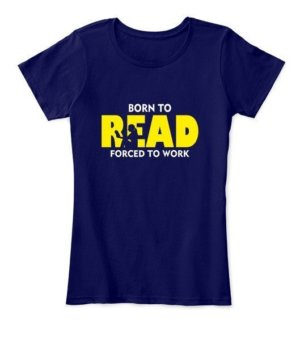 BORN TO READ, Women's Round Neck T-shirt