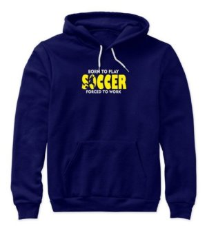 BORN TO PLAY SOCCER, Women's Hoodies