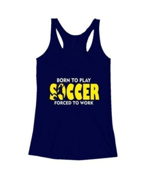 BORN TO PLAY SOCCER, Women's Tank Top