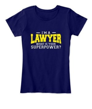 I am a Lawyer, Women's Round Neck T-shirt