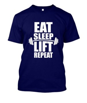 Eat Sleep Lift Repeat, Men's Round T-shirt
