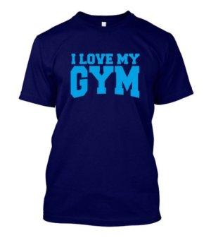 I love my gym, Men's Round T-shirt