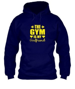 Gym is My Girlfriend , Men's Hoodies