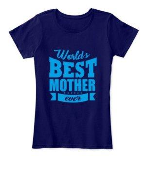 World's best mother, Women's Round Neck T-shirt