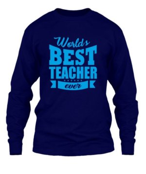 World's best teacher, Men's Long Sleeves T-shirt