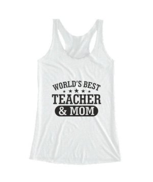World's best teacher and mom