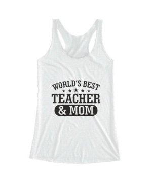 World's best teacher and mom, Women's Tank Top