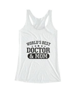 World's best doctor and mom, Women's Tank Top