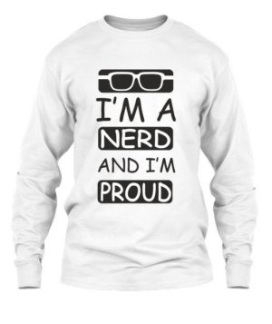 Nerd and proud, Men's Long Sleeves T-shirt